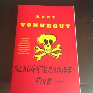 """Slaughterhouse Five"" a novel by: Kurt Vonnegut"